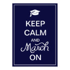 Keep Calm and March On Graduation Announcements