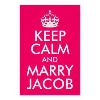 Keep Calm and Marry Jacob