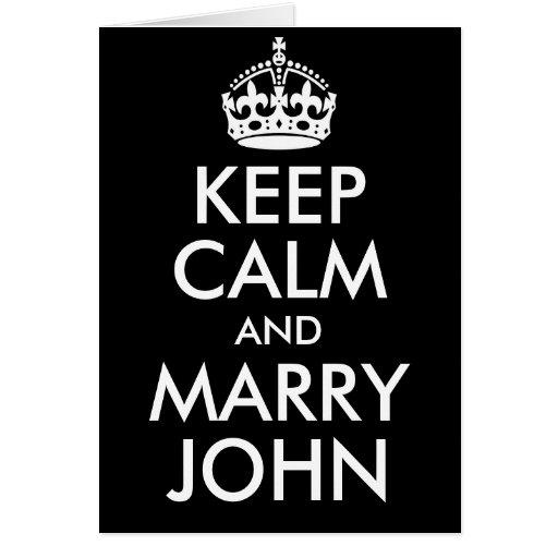 Keep Calm and Marry John Card