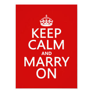Keep Calm and Marry On (all colors) 14 Cm X 19 Cm Invitation Card