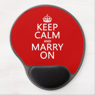 Keep Calm and Marry On (all colors) Gel Mouse Pad