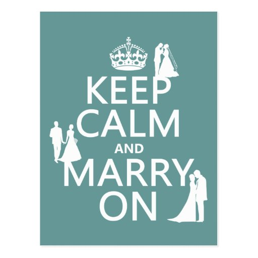 Keep Calm and Marry On (any color background) Postcards
