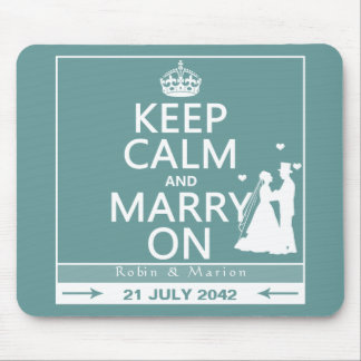 Keep Calm and Marry On - Bride and Groom Mouse Pad