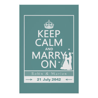 Keep Calm and Marry On - Bride and Groom Poster