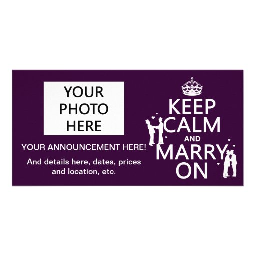 Keep Calm and Marry On (customizable color) Customized Photo Card