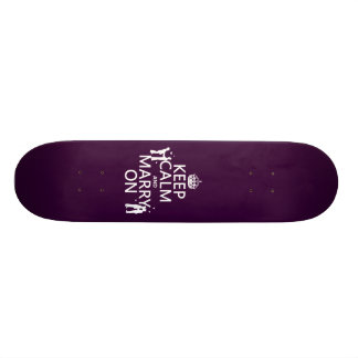Keep Calm and Marry On (customizable color) Skate Board Decks