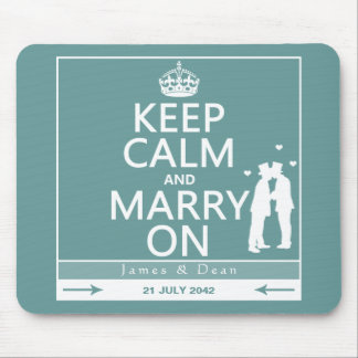 Keep Calm and Marry On Gay Wedding Mouse Pad