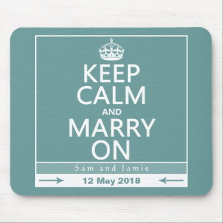 Keep Calm and Marry On Mousepads