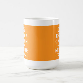 Keep calm and Mine Coal Mug - Full Wrap Orange