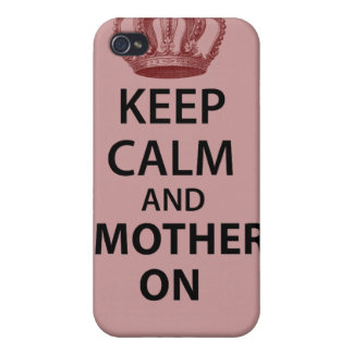 Keep Calm and Mother on iPhone 4/4S Cover