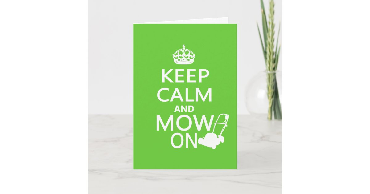 fonts for iphone keep calm and mow on card zazzle au 7974