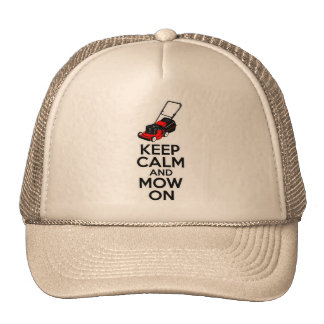 Keep Calm and Mow On Hat