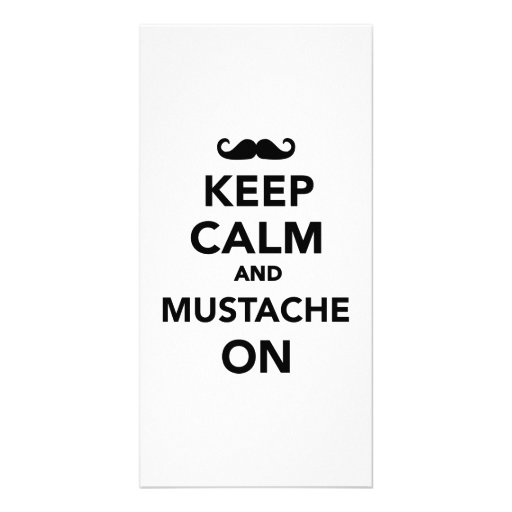 Keep calm and Mustache on Photo Card