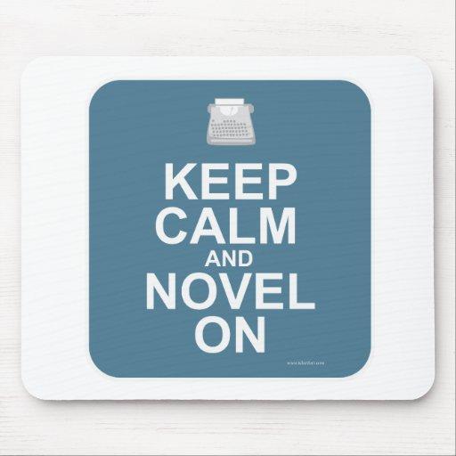Keep Calm and Novel On! Mousepad