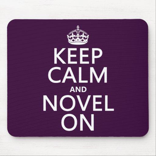 Keep Calm and Novel On Mousepads