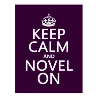 Keep Calm and Novel On Postcard