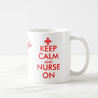 Keep calm and nurse on mug with caduceus symbol