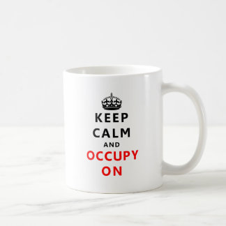 Keep Calm And Occupy On Basic White Mug