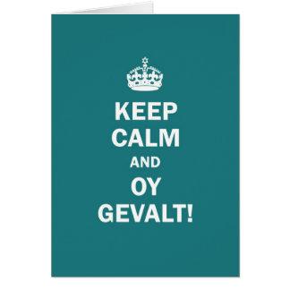 """""""Keep Calm and Oy Gevalt!"""" Card"""