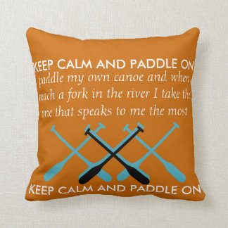 Keep Calm And Paddle On Cushion