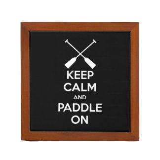 Keep Calm and Paddle On Desk Organiser