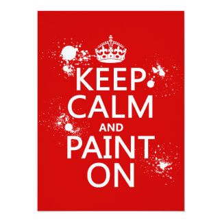 Keep Calm and Paint On (in all colors) Card