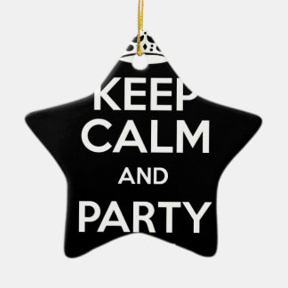 Keep Calm and Party On Ceramic Star Decoration