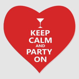 Keep Calm and Party On Heart Sticker
