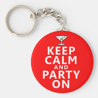 Keep Calm and Party On Keychains