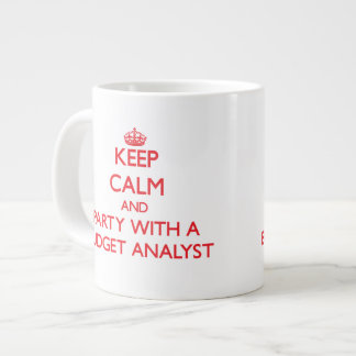 Keep Calm and Party With a Budget Analyst Extra Large Mugs