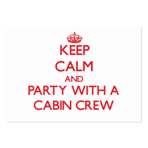 Keep Calm and Party With a Cabin Crew Business Card Templates