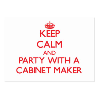 Keep Calm and Party With a Cabinet Maker Business Cards