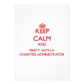 Keep Calm and Party With a Charities Administrator Personalized Invitations