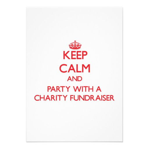 Keep Calm and Party With a Charity Fundraiser Invitations