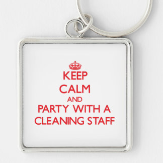 Keep Calm and Party With a Cleaning Staff Keychain