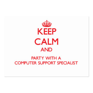 Keep Calm and Party With a Computer Support Specia Business Card
