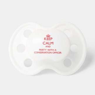 Keep Calm and Party With a Conservation Officer Pacifier