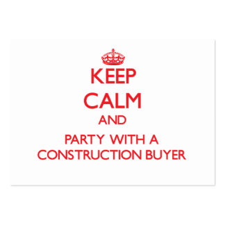 Keep Calm and Party With a Construction Buyer Business Card Template