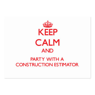 Keep Calm and Party With a Construction Estimator Business Card Template