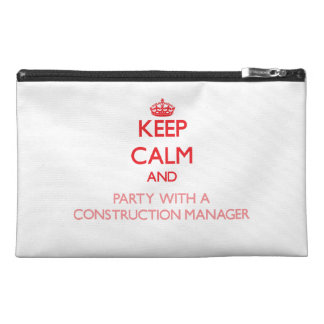 Keep Calm and Party With a Construction Manager Travel Accessory Bag