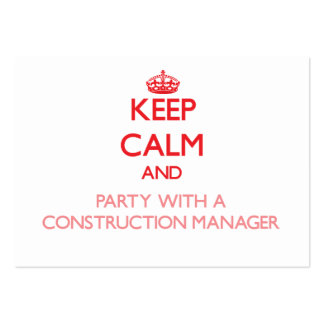 Keep Calm and Party With a Construction Manager Business Card Template