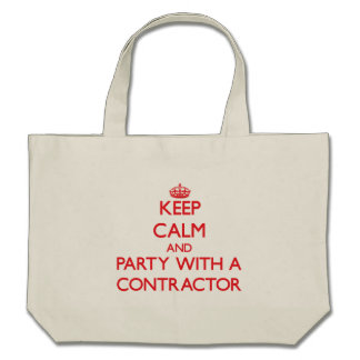 Keep Calm and Party With a Contractor Bags