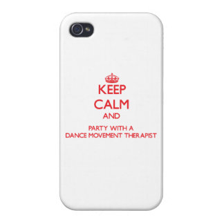 Keep Calm and Party With a Dance Movement Therapis iPhone 4/4S Cover