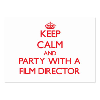 Keep Calm and Party With a Film Director Pack Of Chubby Business Cards