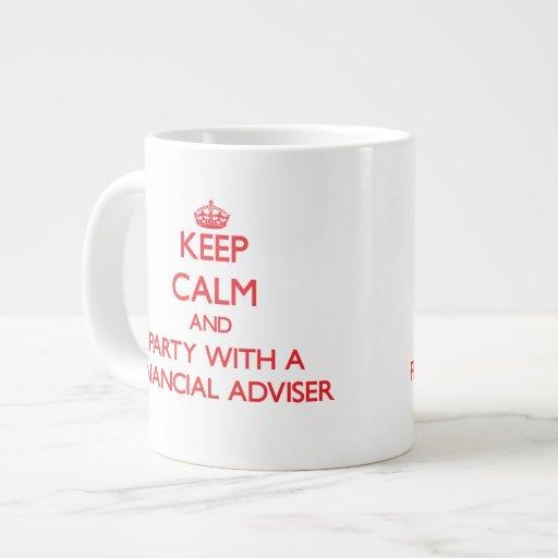 Keep Calm and Party With a Financial Adviser Jumbo Mug