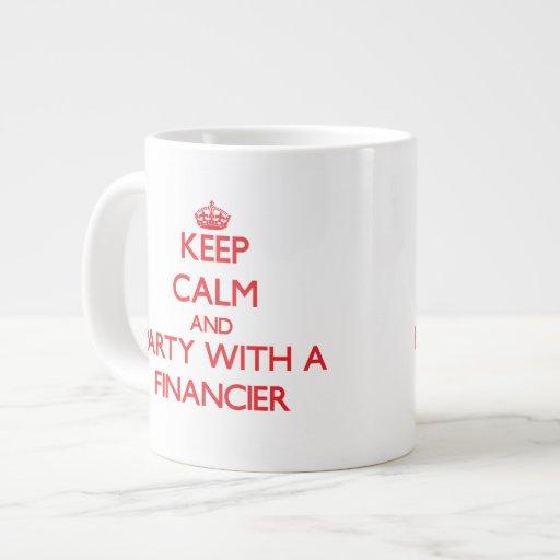 Keep Calm and Party With a Financier Jumbo Mug