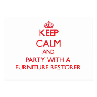 Keep Calm and Party With a Furniture Restorer Business Card Template