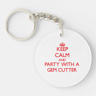 Keep Calm and Party With a Gem Cutter Single-Sided Round Acrylic Key Ring