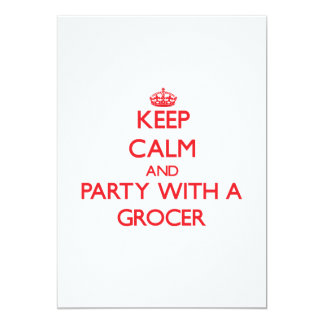 "Keep Calm and Party With a Grocer 5"" X 7"" Invitation Card"