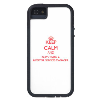 Keep Calm and Party With a Hospital Services Manag iPhone 5 Cover